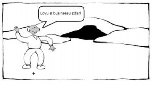 Komiks Lovu a businessu zdar